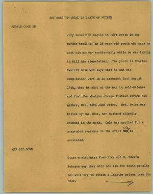 Primary view of object titled '[News Script: Boy Goes to Trial in Death of Mother]'.