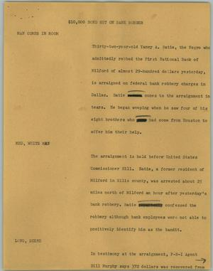 Primary view of object titled '[News Script: $10,000 Bond Set on Bank Robber]'.