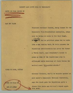 Primary view of object titled '[News Script: Clement Says South Will Go Democratic]'.