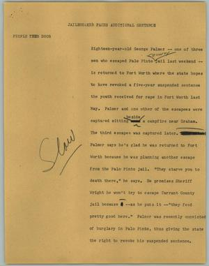 Primary view of object titled '[News Script: Jailbreaker Faces Additional Sentence]'.