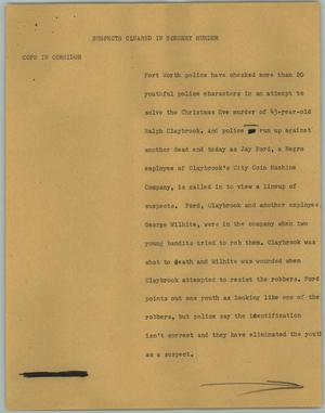 Primary view of object titled '[News Script: Suspects Cleared in Robbery Murder]'.