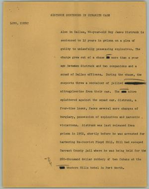 Primary view of object titled '[News Script: Sistruck Sentenced in Dynamite Case]'.