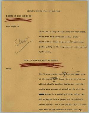 Primary view of object titled '[News Script: Sexton Given 42 Year Prison Term]'.