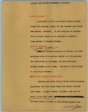 Primary view of object titled '[News Script: Sheriff and Suspect Wounded in Gunplay]'.