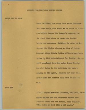 Primary view of object titled '[News Script: Wounded Policeman Sees Shrine Circus]'.