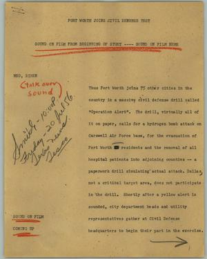 Primary view of object titled '[News Script: Fort Worth Joins Civil Defense Test]'.