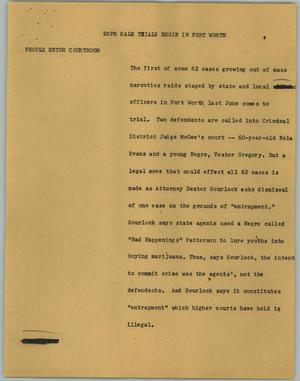 Primary view of object titled '[News Script: Dope Sale Trials Begin in Fort Worth]'.