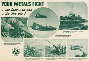 Primary view of object titled 'Your metals fight : --on land -- on sea --in the air!'.