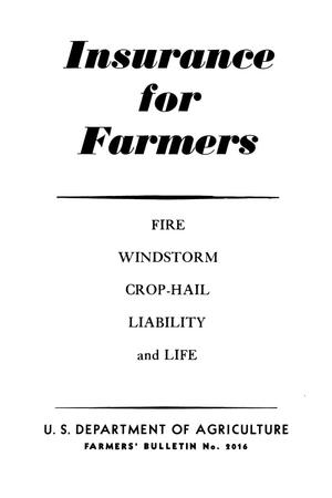 Primary view of object titled 'Insurance for farmers : fire, windstorm, crop-hail, liability and life.'.
