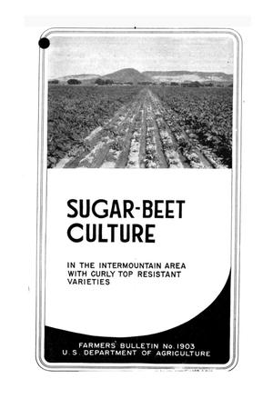 Primary view of object titled 'Sugar-beet culture in the intermountain area with curly top resistant varieties.'.