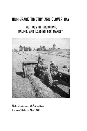 Primary view of object titled 'High-grade timothy and clover hay : methods of producing, baling, and loading for market.'.
