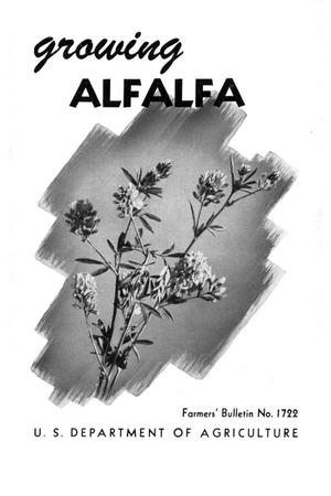 Primary view of object titled 'Growing alfalfa.'.