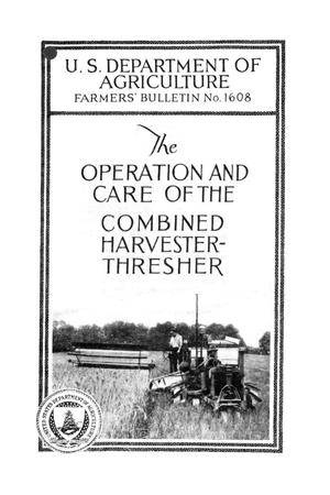 Primary view of object titled 'The operation and care of the combined harvester-thresher.'.
