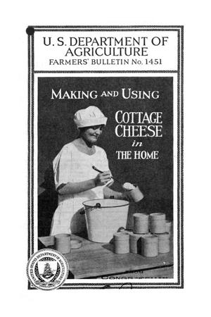 Primary view of object titled 'Making and using cottage cheese in the home.'.