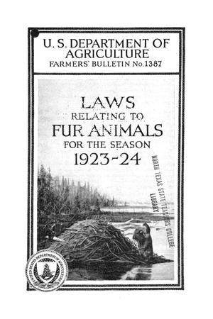 Primary view of object titled 'Laws Relating to Fur Animals for the Season 1923-24.'.