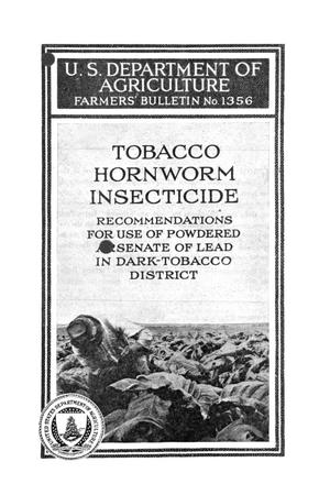 Primary view of object titled 'Tobacco hornworm insecticide: recommendations for use of powdered arsenate of lead in dark-tobacco district.'.