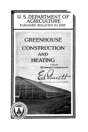Greenhouse construction and heating.