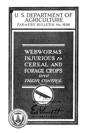 Primary view of object titled 'Webworms Injurious to Cereal and Forage Crops and Their Control.'.