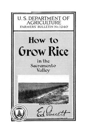 Primary view of object titled 'How to grow rice in the Sacramento Valley.'.
