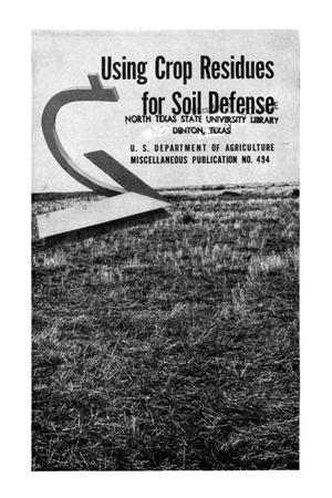 Using crop residues for soil defense.