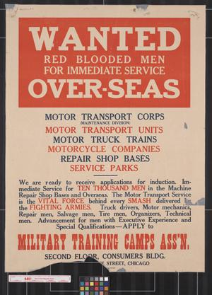 Primary view of object titled 'Wanted : red blooded men for immediate service over-seas.'.
