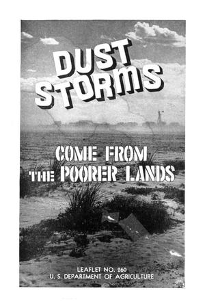 Dust storms come from the poorer lands.