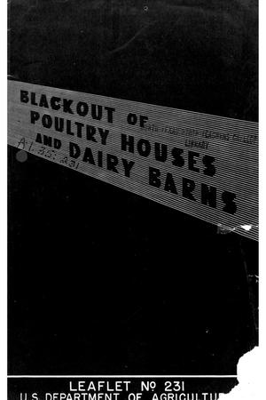 Primary view of object titled 'Blackout of poultry houses and dairy barns.'.