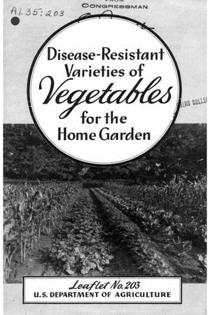 Primary view of object titled 'Disease-Resistant Varieties of Vegetables for the Home Garden.'.