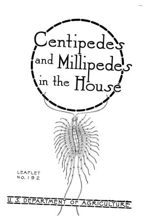 Primary view of object titled 'Centipedes and Millipedes in the House.'.
