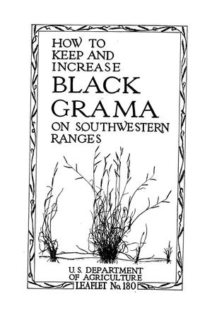 How to keep and increase black grama on southwestern ranges.