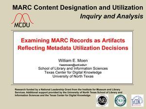 Examining MARC Records as Artifacts Reflecting Metadata Utilization Decisions