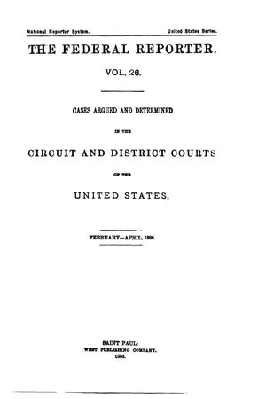 Primary view of object titled 'The Federal Reporter. Volume 26: Cases Argued and Determined in the Circuit and District Courts of the United States. February-April, 1886.'.