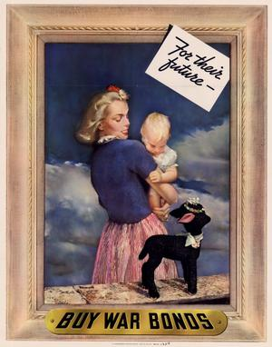 Primary view of object titled 'For their future-- : buy war bonds.'.
