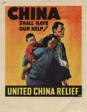 Primary view of object titled 'China shall have our help! : United China Relief.'.