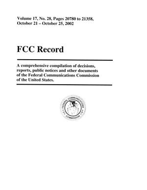 Primary view of object titled 'FCC Record, Volume 17, No. 28, Pages 20780 to 21358, October 21 - October 25, 2002'.
