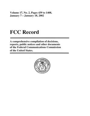 Primary view of object titled 'FCC Record, Volume 17, No. 2, Pages 439 to 1408, January 7 - January 18, 2002'.