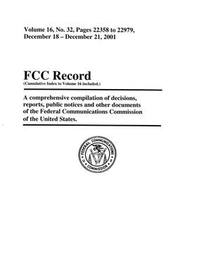 Primary view of object titled 'FCC Record, Volume 16, No. 32, Pages 22358 to 22979, December 18 - December 21, 2001'.