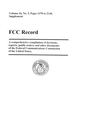 Primary view of object titled 'FCC Record, Volume 16, No. 3, Pages 1370 to 2140, Supplement'.
