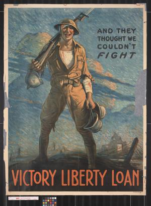Primary view of object titled 'And they thought we couldn't fight: Victory Liberty Loan.'.