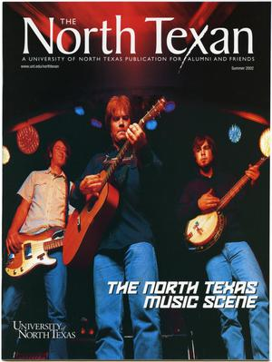Primary view of object titled 'The North Texan, Volume 52, Number 2, Summer 2002'.