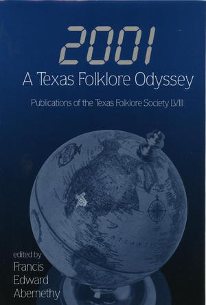 Primary view of object titled '2001: A Texas Folklore Odyssey'.