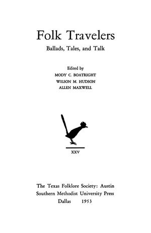 Primary view of object titled 'Folk Travelers: Ballads, Tales and Talk'.