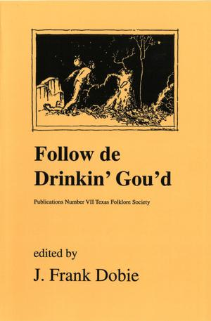 Primary view of object titled 'Follow de Drinkin' Gou'd'.