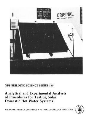Primary view of object titled 'Analytical and Experimental Analysis of Procedures for Testing Solar Domestic Hot Water Systems'.