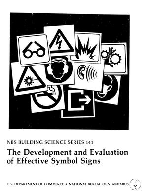 Primary view of object titled 'The Development and Evaluation of Effective Symbol Signs'.
