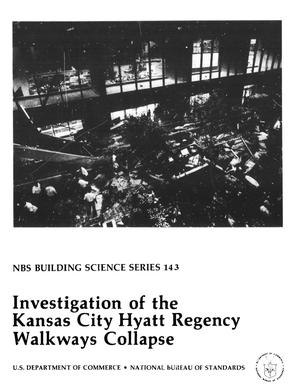 Primary view of object titled 'Investigation of the Kansas City Hyatt Regency Walkways Collapse'.