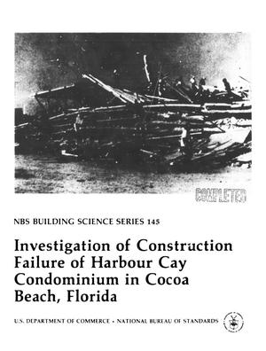 Primary view of object titled 'Investigation of Construction Failure of Harbour Cay Condominium in Cocoa Beach, Florida'.