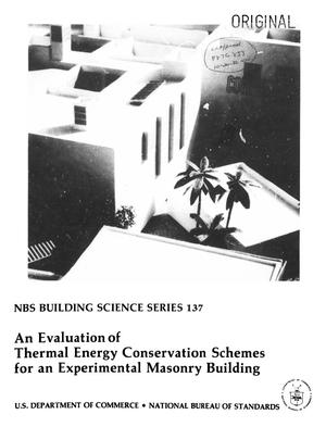 Primary view of object titled 'An Evaluation of Thermal Energy Conservation Schemes for an Experimental Masonry Building'.