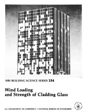 Primary view of object titled 'Wind Loading and Strength of Cladding Glass'.