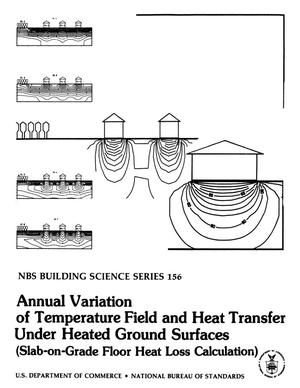 Primary view of object titled 'Annual Variation of Temperature Field and Heat Transfer Under Heated Ground Surfaces (Slab-on-Grade Floor Heat Loss Calculation)'.